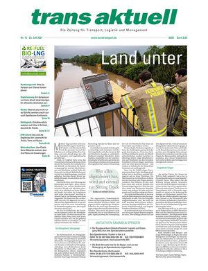 Titelbild der Ausgabe 12/2021 von trans aktuell mit dem Aufmacher Hochwasser